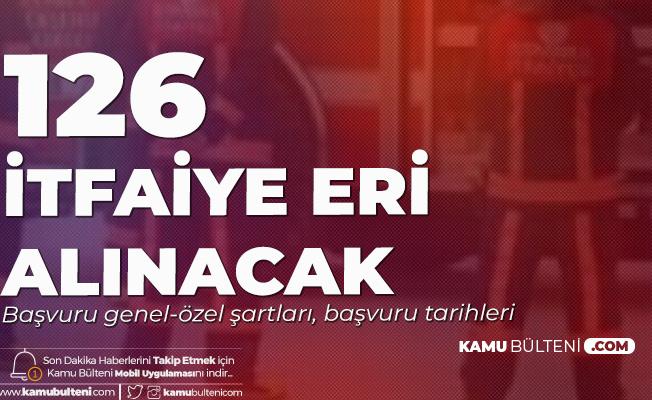 Konya Büyükşehir Belediyesi'ne 126 İtfaiye Eri Alımı için Başvuru Genel ve Özel Şartları