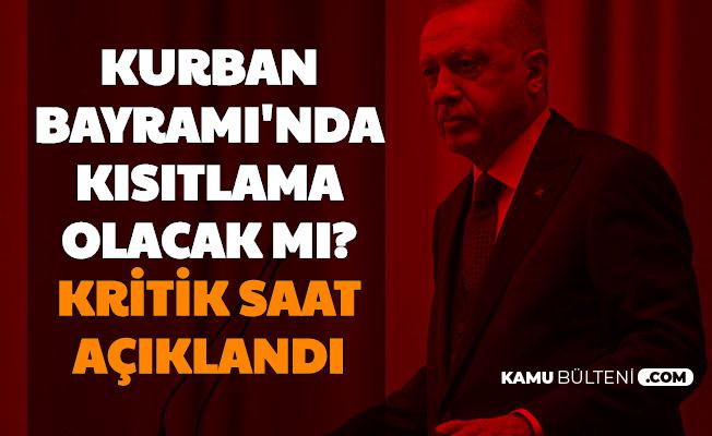 Kurban Bayramı'nda Yasak Olacak mı? Kabine Toplanıyor Erdoğan Açıklama Yapacak