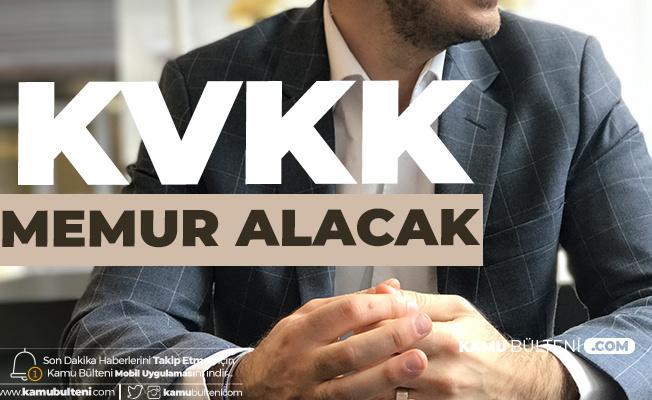 KVKK Memur Alımı Mezuniyet Şartları ve Başvuru Tarihleri  - KPSS Şartlarına Dikkat
