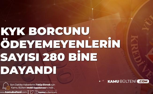 KYK Kredi Borcunu Ödeyemeyen Kişi sayısı 280 Bine Dayandı