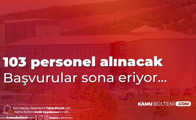 Sivas Cumhuriyet Üniversitesi'ne 103 Sözleşmeli Personel Alımı Başvuruları Sona Eriyor