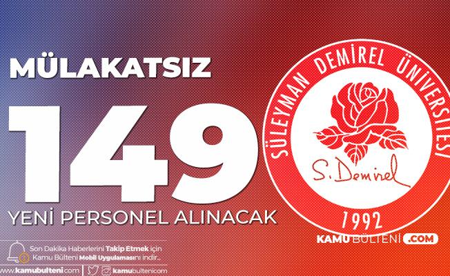 Süleyman Demirel Üniversitesi'ne 149 Sözleşmeli Personel Alımı Yapılacak