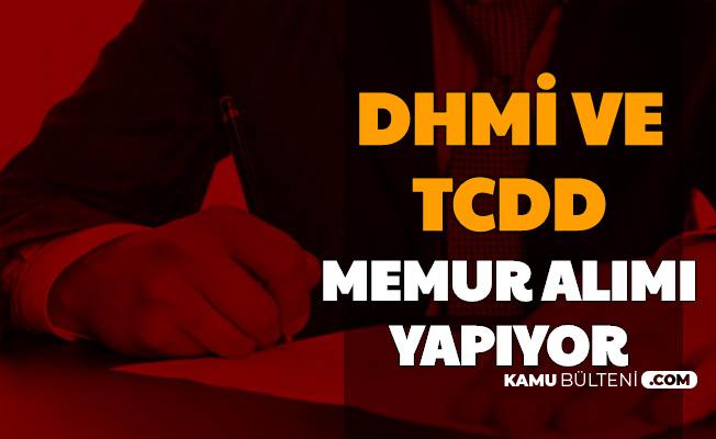 TCDD ve DHMİ En Az Ortaöğretim Mezunu Kamu Personeli Alımı Yapıyor-KPSS Puan Sınırı Yok