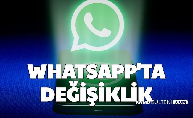 WhatsApp'ta Değişiklik: Yeni Özellik Geliyor