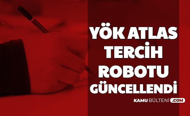 YÖK Atlas Tercih Robotu Güncellendi: 2020 YKS Kontenjanları Eklendi