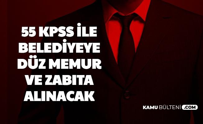 55 KPSS ile Düz Memur ve Zabıta Alımı Yapılacak (Akharım Belediyesi)