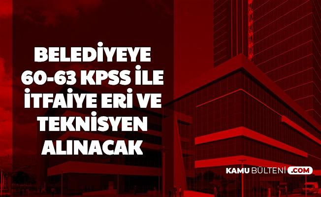 Bahşılı Belediyesi 60 KPSS ile İtfaiye Eri, 63 KPSS ile Teknisyen Alımı Yapacak