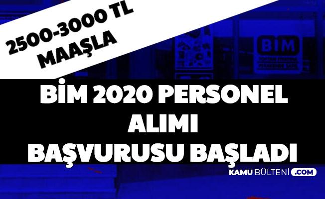 BİM  2020 Personel Alımı Başvurusu Başladı: 2500-3000 TL Maaşla İş Başvuru Formu