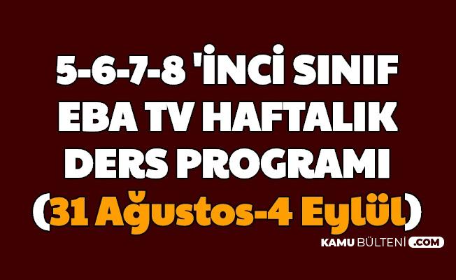 EBA Tv 5, 6, 7, 8. Sınıf Ders Programı Açıklandı (31 Ağustos, 1, 2, 3, 4 Eylül Ortaokul Ders Saatleri)