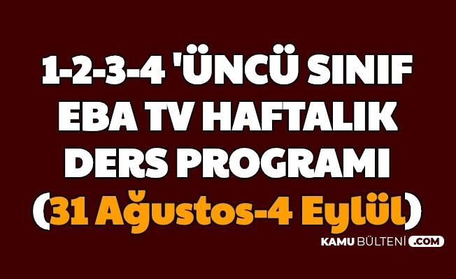 İlkokulların 31 Ağustos 1, 2, 3, 4 Eylül EBA Tv Ders Programı (1.2.3.4. Sınıf)