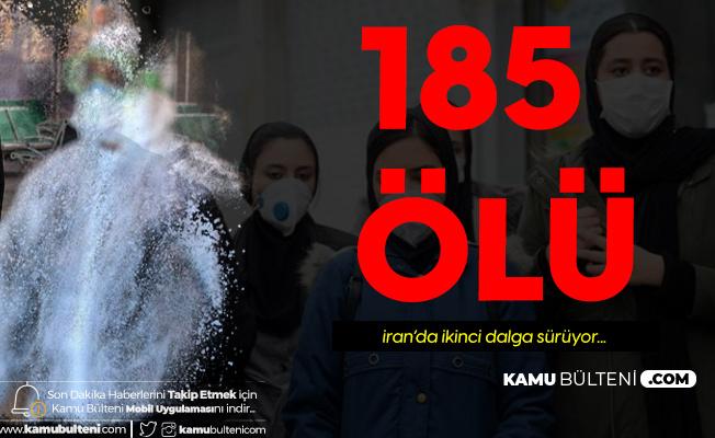 İran'da Koronavirüs Nedeniyle 185 Kişi Daha Öldü
