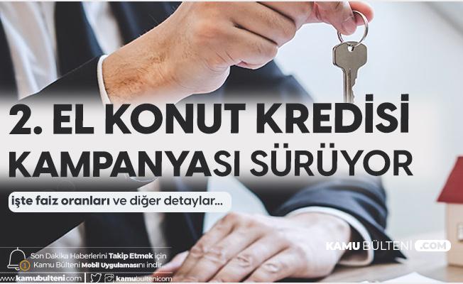 Kampanya Devam Ediyor! İkinci El Ev Satın Almak İsteyenlerin Başvuruları Sürüyor!