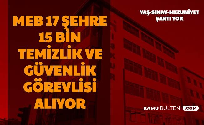 MEB 17 Şehre 15 Bin Personel Alımı Yapacak-İşte Adım Adım İŞKUR TYP Başvurusu (Güvenlik, Temizlik)