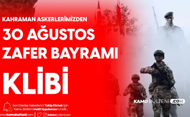 Milli Savunma Bakanlığı'ndan 30 Ağustos Zafer Bayramına Özel Beğeni Rekoru Kıran Klip