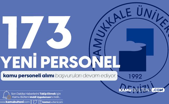 Pamukkale Üniversitesi'ne 173 Sözleşmeli Kamu Personeli Alımı Yapılacak! İşte Şartlar