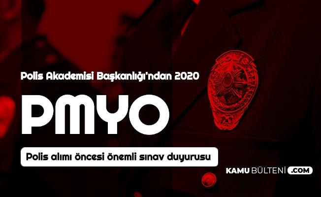 Polis Akademisi'nden 2020 PMYO Polis Alımı Öncesi Önemli Sınav Duyurusu