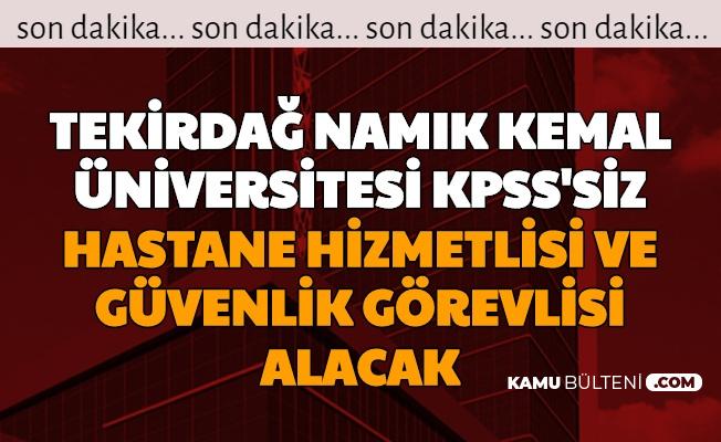 Tekirdağ Namık Kemal Üniversitesi KPSS'siz 122 İşçi Alımı Yapıyor