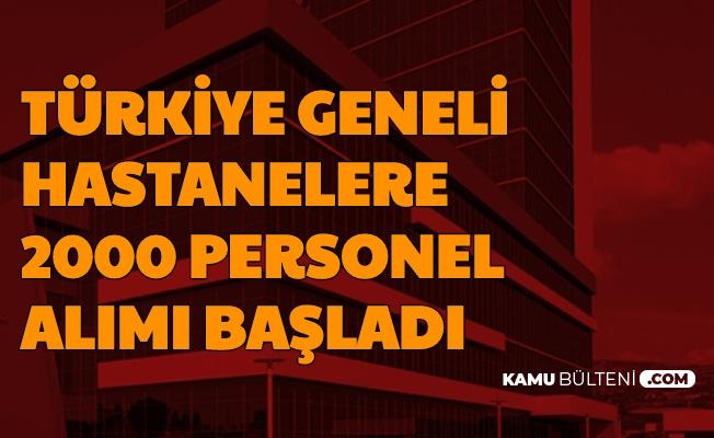 Türkiye Geneli 2000 Hastane Personeli Alımı İlanları Yayımlandı