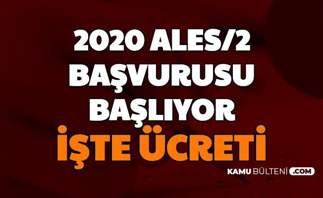 2020/2 ALES Başvurusu Başlıyor-İşte Sınav Ücreti