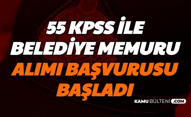 55 KPSS ile Belediye Memuru Alımı Başvurusu (Meram-Güzelyurt-Şişli Belediyesi Zabıta Muhasebeci)