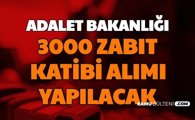 adalet bakanligi 3 bin zabit katibi