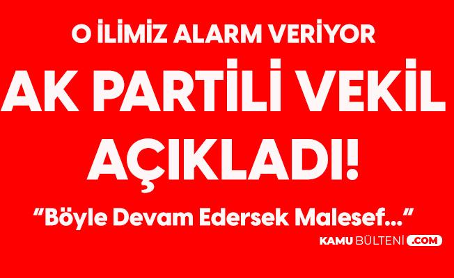 AK Partili Milletvekilinden Korkutan Açıklama: Kurallara Uymadan Devam Edersek Malesef...