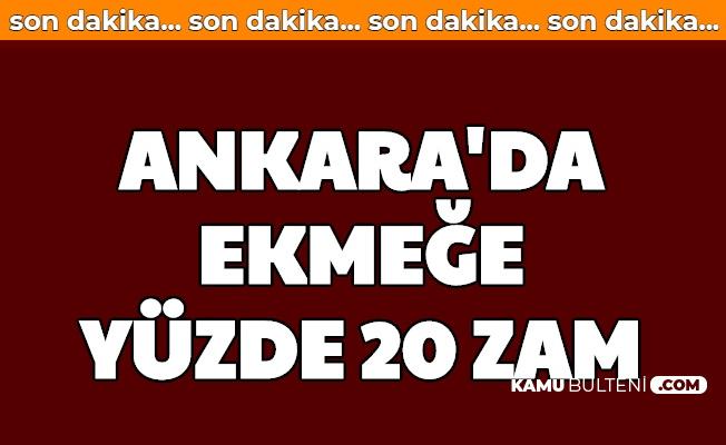 Ankara'da Ekmek Fiyatına Yüzde 20 Zam