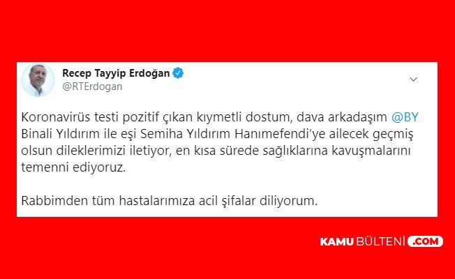 Cumhurbaşkanı Erdoğan'dan Binali Yıldırım ve Eşi Semiha Yıldırım'a Geçmiş Olsun Mesajı