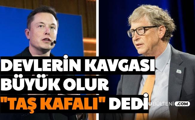 Korona Abartılıyor Aşı Olmayacağım Diyen Elon Musk'tan Bill Gates'e Sert Cevap: Taş Kafalı
