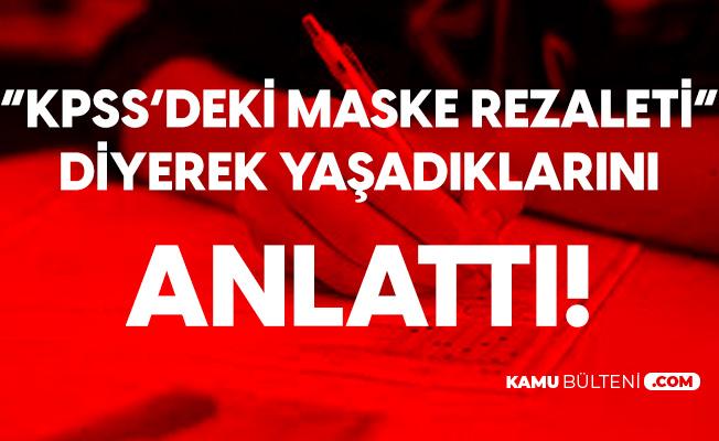 """KPSS'deki Maske Tartışmaları Türkiye'nin Gündemine Oturdu! Ekşisözlük'teki Kullanıcı: """"6 Eylül Maske Rezaleti"""" Diyerek Anlattı"""