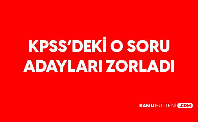 """KPSS Lisans GY-GK'deki """"Funda, Alp, Gamze"""" Sorusu Adayları Zorladı"""