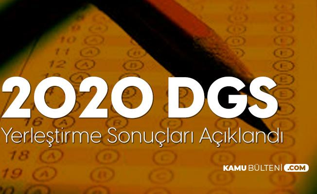 2020 DGS Yerleştirme Sonuçları Açıklandı