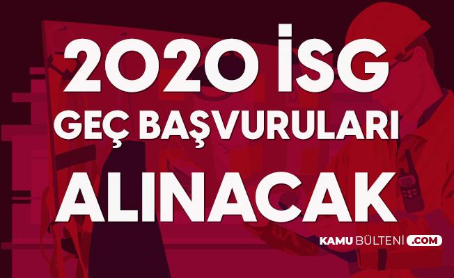 2020 İSG Geç Başvuru İşlemleri Bugün Yapılacak