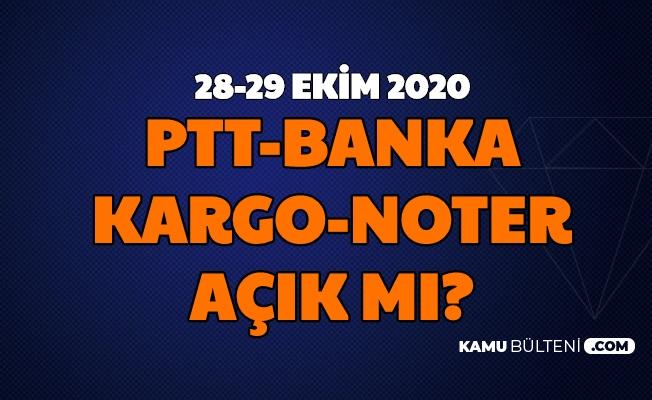 28 Ekim Yarım Gün mü Tatil? Bankalar, PTT, Noter ve Kargolar Açık mı 29 Ekim?