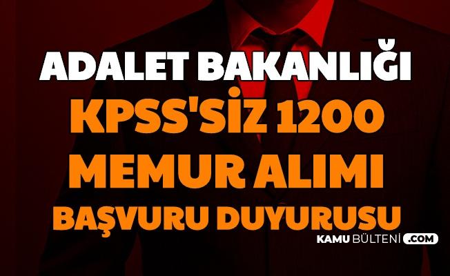 Adalet Bakanlığı KPSS'siz 1200 Memur Alımı Başvuru Duyurusu (Hakim Savcı)
