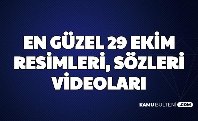 En Güzel 29 Eklm Cumhuriyet Bayramı Mesajları, Resimleri, Sözleri ve Videoları