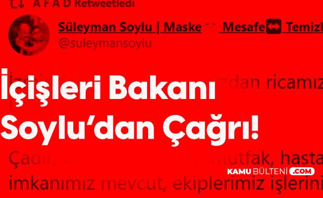 İçişleri Bakanı Süleyman Soylu'dan Çağrı: Lütfen Tek İhtiyacımız YOL!