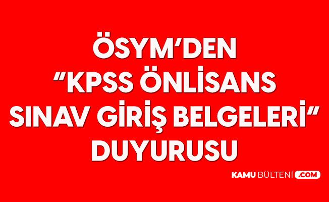 KPSS Ön Lisans Sınav Giriş Belgeleri Erişime Açıldı