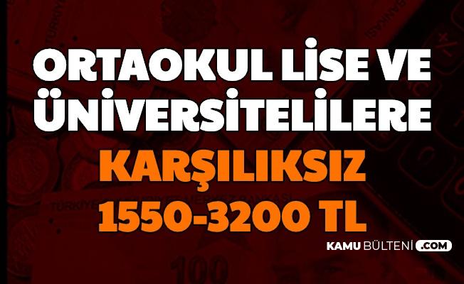 ORtaokul-Lise-Üniversitelilere 1550 ve 3200 TL Verilecek (TEV-KYK-ÇYDD-İBB ve Vakıflar Genel Müdürlüğü Burs Başvurusu)