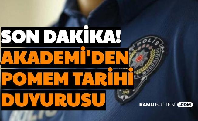 Polis Akademisi POMEM Tarih Duyurusu Yayımladı (Yeni Polis Alımı Ne Zaman?)