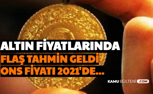 Son Dakika: Altın Fiyatlarında 2020 Sonu ve 2021 Tahmini Belli Oldu (Tahminler, Yorumlar ONS)