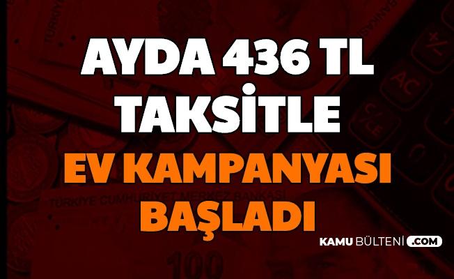 TOKİ'den Ayda 436 TL Taksitle Ev: Kampanya Başvurusu e Devlet'ten Başladı