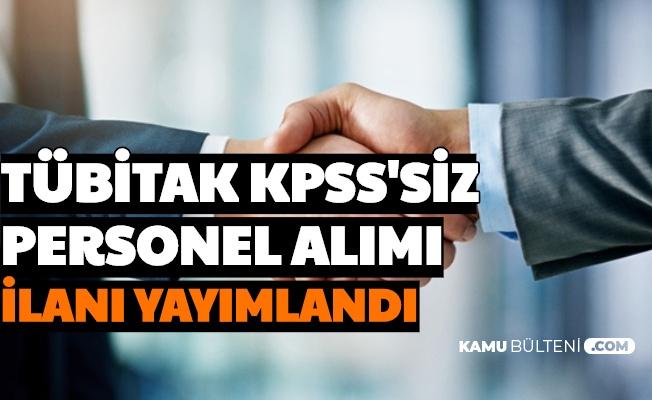 TÜBİTAK KPSS'siz Personel Alımı İlanı Resmi Gazete'de Yayımlandı
