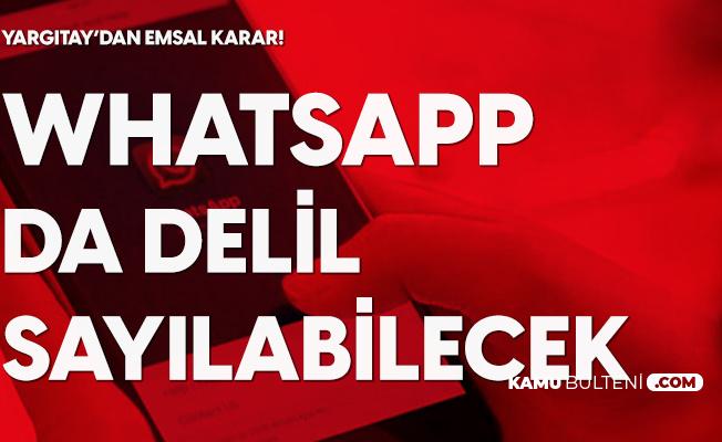 Yargıtay'dan Emsal Karar! Whatsapp da Delil Sayılabilecek