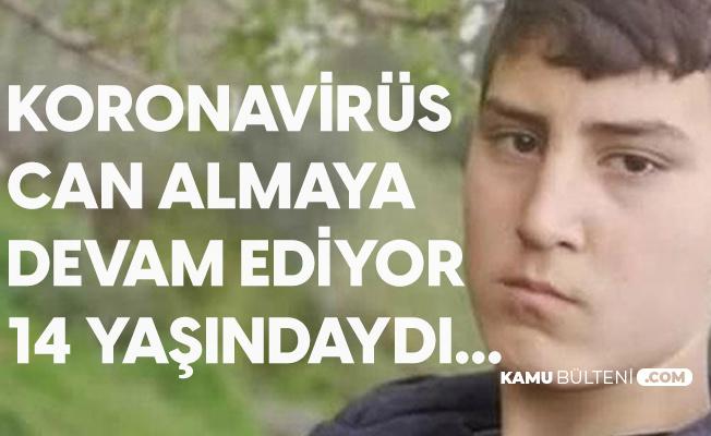 14 Yaşındaki Mehmet Ali Koronavirüse Yenik Düştü
