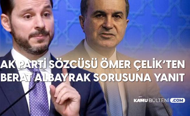 AK Parti Sözcüsü Ömer Çelik'ten Son Dakika Açıklamaları