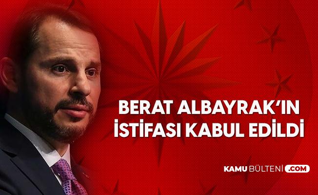 Cumhurbaşkanlığı'ndan Açıklama: Hazine ve Maliye Bakanı Berat Albayrak'ın İstifası Kabul Edildi