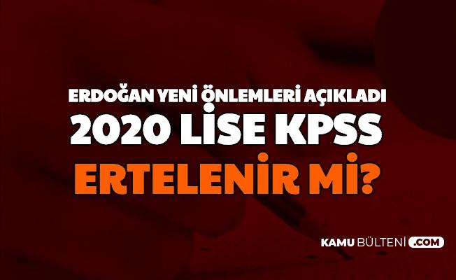 Erdoğan Yeni Önlemleri Açıkladı: Peki 22 Kasım KPSS İptal mi Edildi , Ertelenir mi?