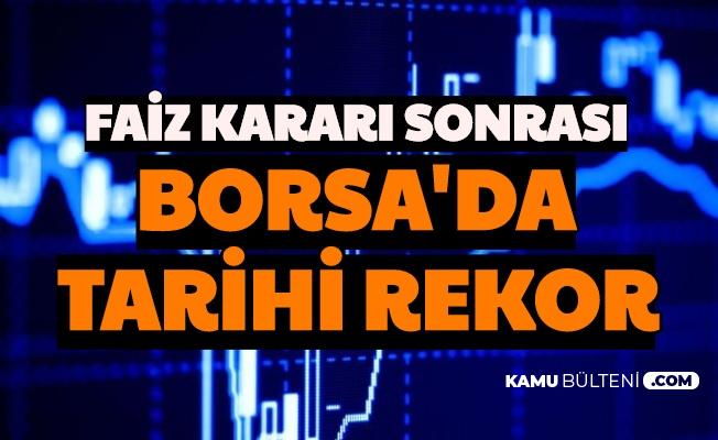 Faiz Sonrası Borsa Tarihi Rekor Kırdı: İşte BIST 100 Endeksi
