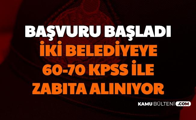 İki Belediyeye 60-70 KPSS ile Zabıta Memuru Alımı Başvurusu Başladı (Safranbolu-Sarıyer)